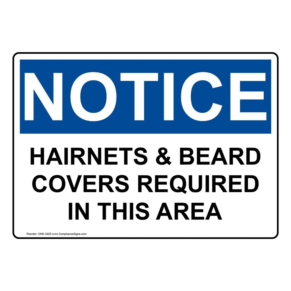 Notice Hairnets & Beard Covers Required in This Area OSHA Safety Label Sticker Decal, 10x7 in. Vinyl for Safe Food Handling by ComplianceSigns