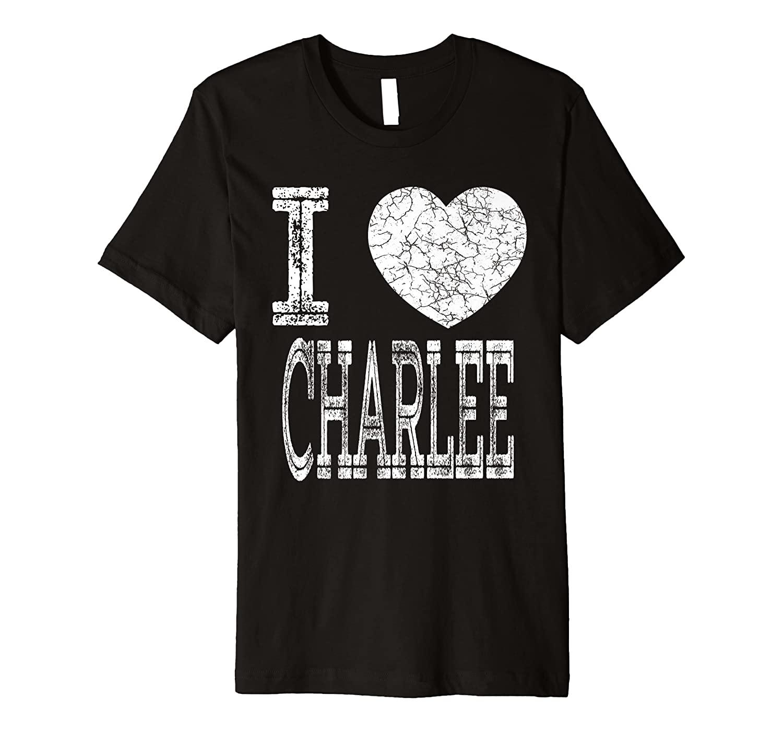 I Love Charlee Valentine Girlfriend Daughter Heart Wife Name Premium T-Shirt