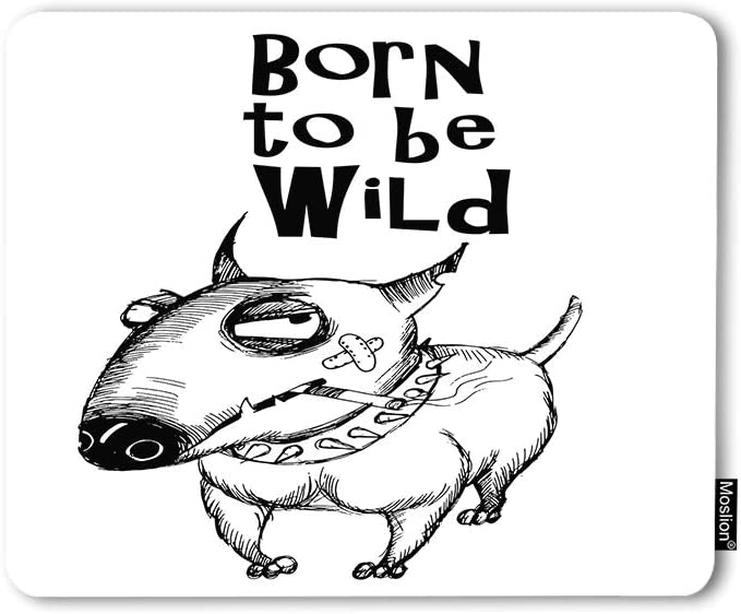 Moslion Mouse Pad Born to Be Wild Dog Funny Animal Bull Terrier Hand Drawing Letter Quote Doddle Gaming Mouse Mat Non-Slip Rubber Base Thick Mousepad for Laptop Computer PC 9.5x7.9 Inch