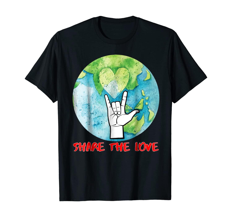 Share The Love T Shirt Kids Boys Girls ASL Gift Women Kids