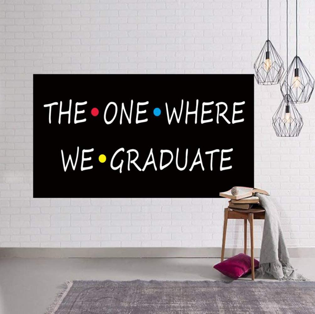 Large Friends TV Show Graduate Banner, Graduation Party Photo Backdrop, Graduation Party Photography Backgrounds, Class of 2020 Photo Backdrop, The One Where We Graduate (6.6 x 3.3 ft)