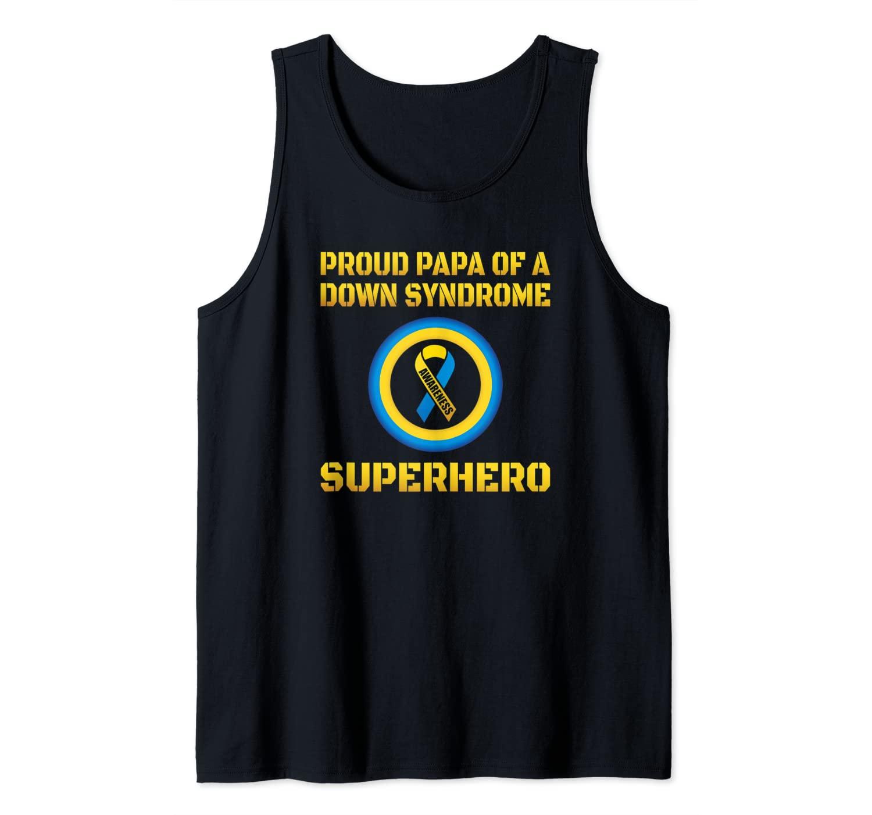 Mens Proud Papa Dad Of A Down Syndrome Superhero Awareness Ribbon Tank Top