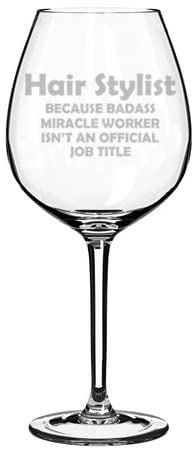 Wine Glass Goblet Funny Job Title Miracle Worker Hair Stylist (20 oz Jumbo)