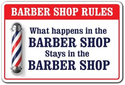 What Happens in The Barber Shop Aluminum Sign Men Club Haircut Stylist Salon | Indoor/Outdoor | 14