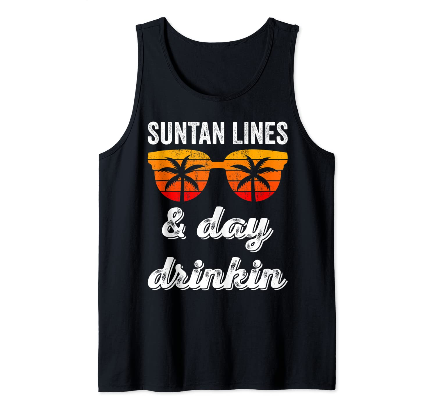 Suntan Lines And Day Drinking Tank Top Beach Vacation Summer Tank Top