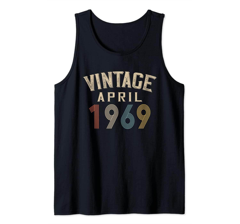 Vintage April 1969 - Birthday Gift Tank Top