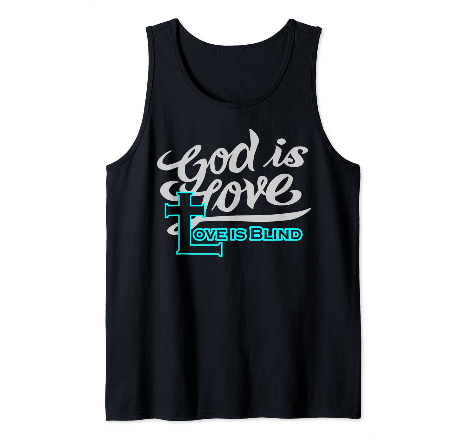 Christian Apparel God Is Love Is Blind Tank Top