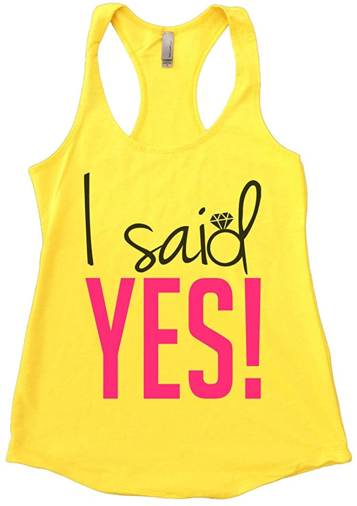 """Funny Threadz Funny Womens Wedding Getting Married Tank Top """"I Said Yes X-Large, Neon Yellow"""