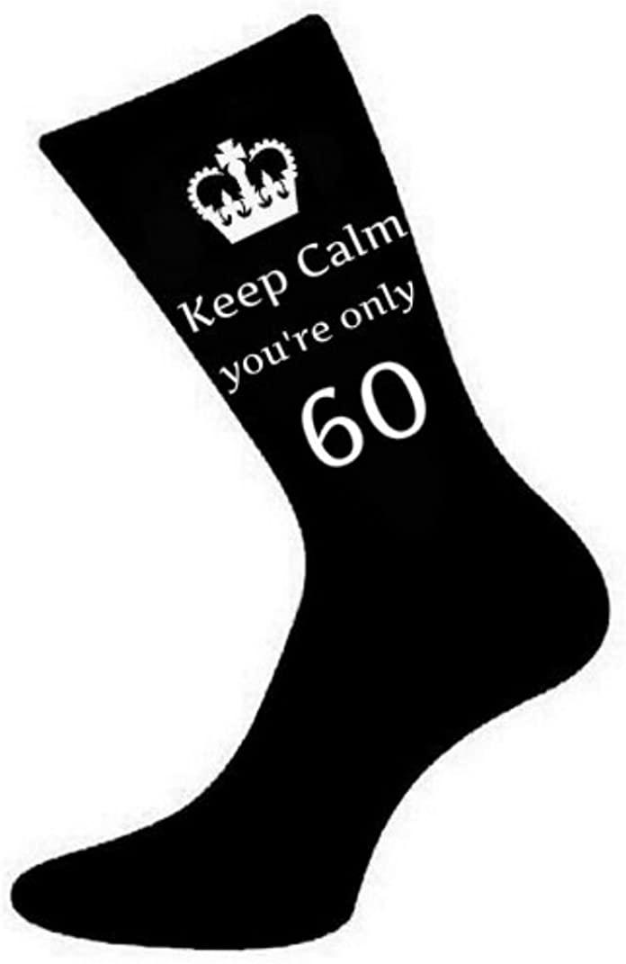 Mens Keep Calm You're Only 60 Black Socks 60th Birthday