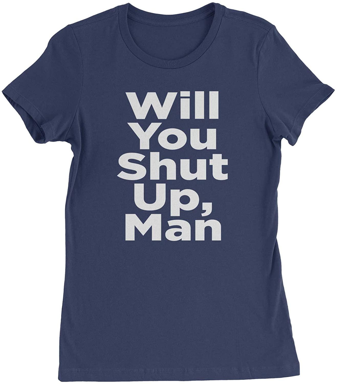 Expression Tees Will You Shut Up, Man Biden Debate Womens T-Shirt