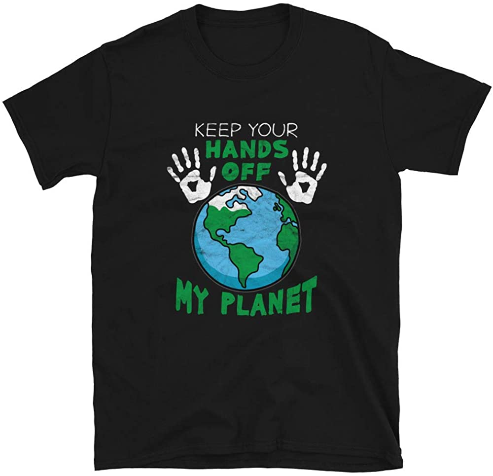 Hands Off to My Planet T-Shirt