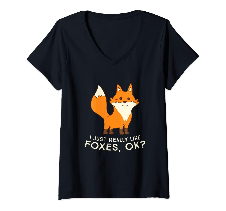 Womens I Just Really Like Foxes Ok Cute Fox Lovers V-Neck T-Shirt