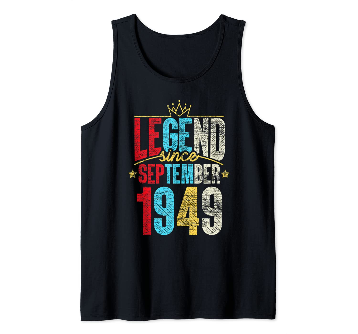 Legend Since September 1949 Bday Gifts 71st Birthday Tank Top
