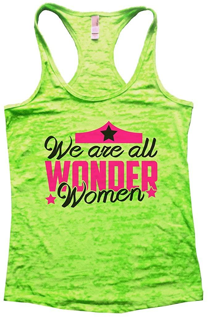 "Funny Threadz Women's Motivation Super Tank Top ""We are All Wonder Women"