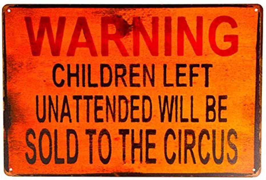 TIN Sign Warning Children Circus Metal Decor Art Kitchen Store Ranch Bar 8x12 Inches(M123)
