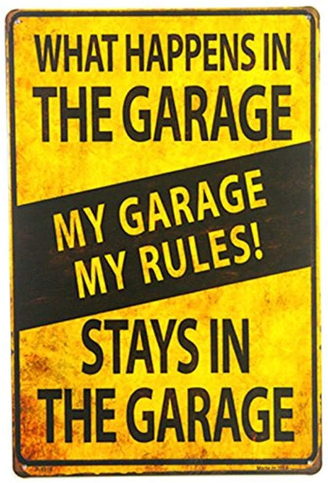 Shabby Chic Retro My Garage My Rules What Happens in The Garage Metal Novelty Sign Tool Shop 8x12 Inches(M154)