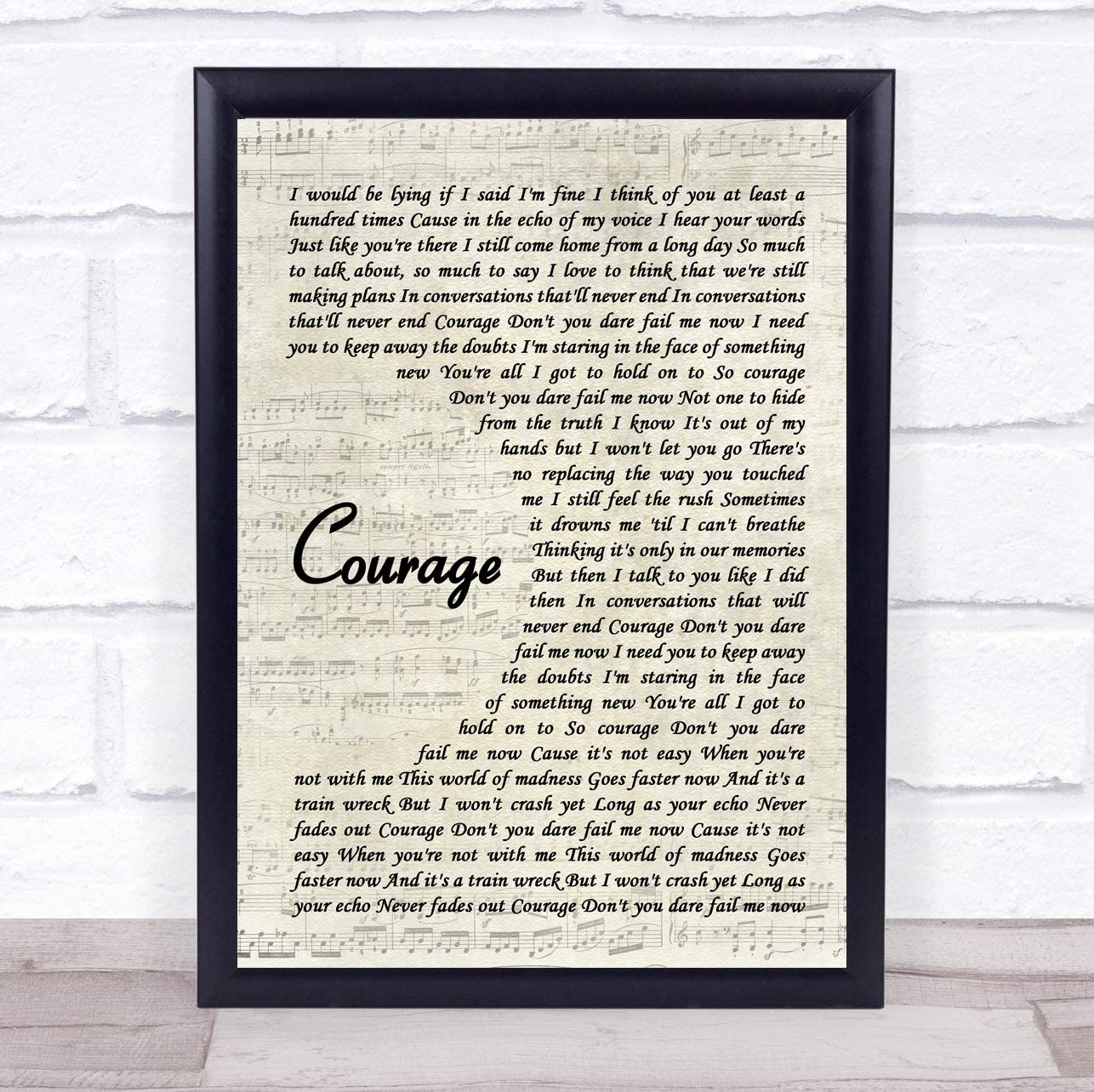 Courage Vintage Script Song Lyric Quote Music Poster Gift Present Wedding Song Art Print