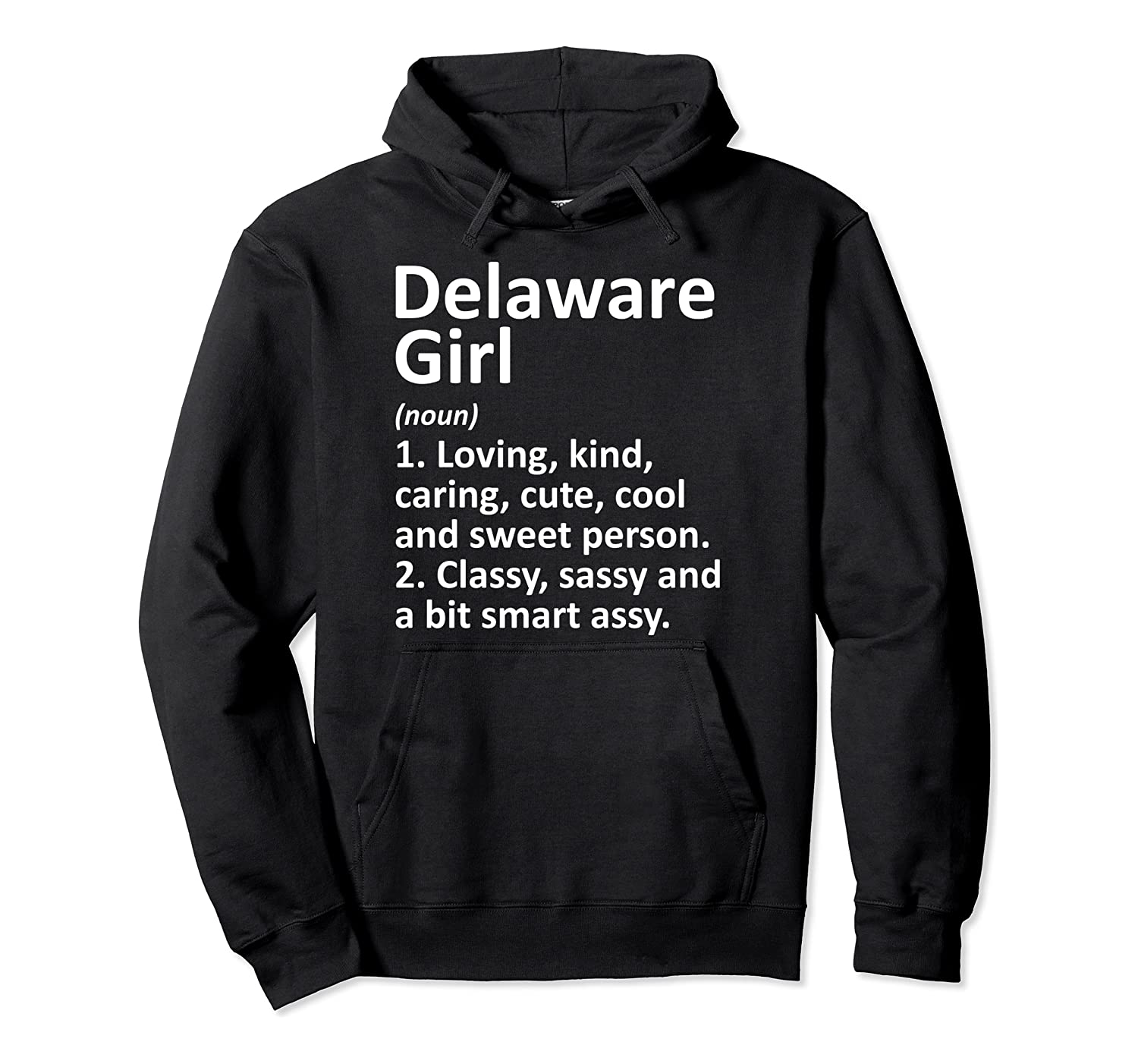 DELAWARE GIRL OH OHIO Funny City Home Roots Gift Pullover Hoodie