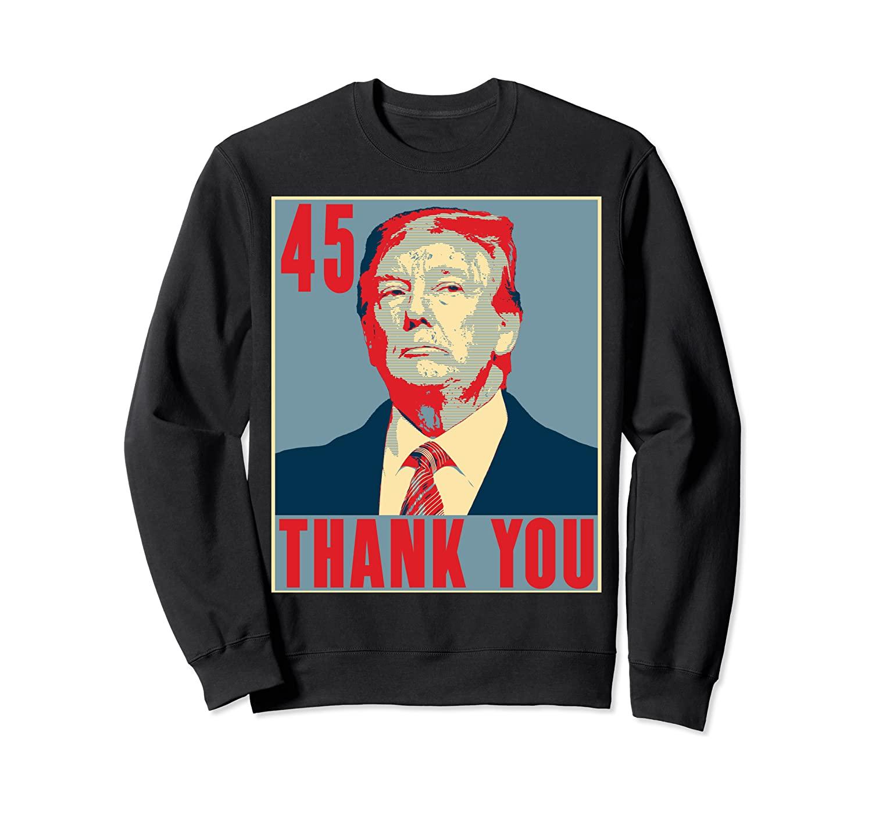 Thank You Mr. President - 45th President - Donald J Trump Sweatshirt