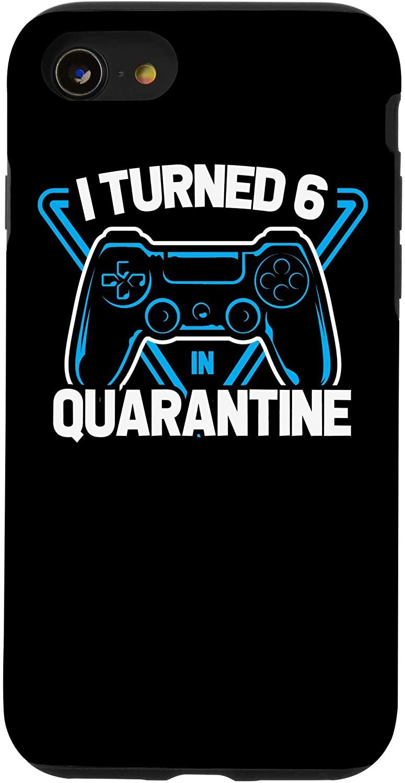 iPhone SE (2020) / 7 / 8 I Turned 6 In Quarantine Video Game Controller Boy Case