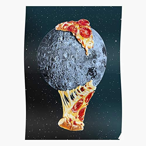 POUSADA Universe Weird Moon Pizza Surreal Food Space WTF S Poster for Home Decor Wall Art Print Poster