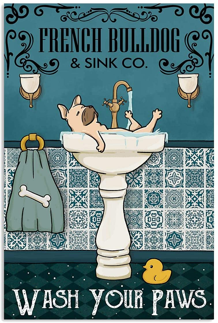 HETRALE STORE French Bulldog Sink Co Wash Your Paws Vertical Posters - Canvas Print Best Family, Birthday Gifts, On Christmas, Home Decor34, Full Size (1