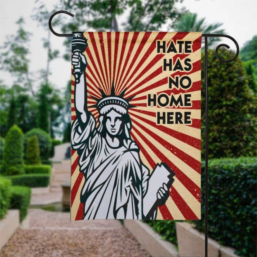 Hate Has No Home Here Garden Flag Yard Decor Vertical Double Sided Statue of Liberty Outside House Decoration Welcome Flag Seasonal Banners for Patio Lawn Outdoor Home Decor 28