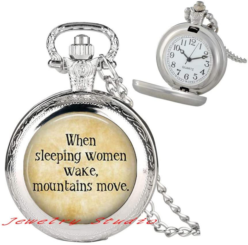 Feminist Quote - When Sleeping Women Wake, Mountains Move - Feminism - Feminist Jewelry - Women's Rights - Feminism Pendant Pocket Watch Necklace-HZ0064