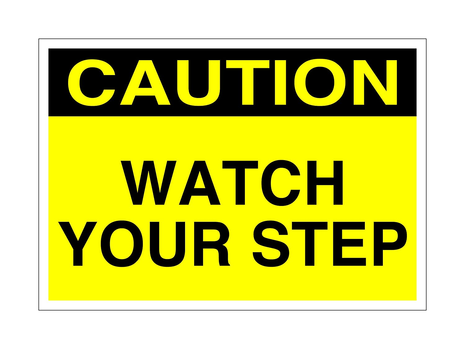 Supply360 Aluminum Workplace Caution Watch Your Step Sign - 7