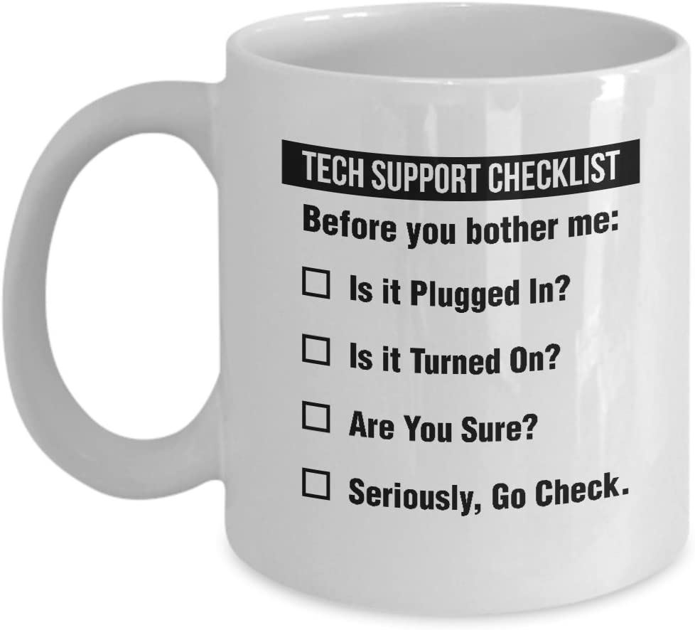 Funny Tech Support Checklist Helpdesk Hotline Coffee & Tea Gift Mug, Gifts for Men & Women Technical Support Engineer, Computer Geek or Nerd and Help Desk (11oz)