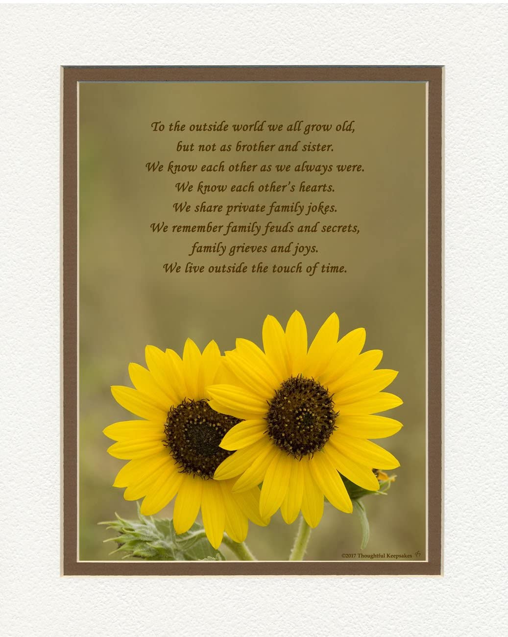 Sister Gift from Brother with As Sister and Brother, We Live Outside The Touch of Time Poem. Two Sunflowers Photo, 8x10 Double Matted for Sisters for Christmas, Birthday.