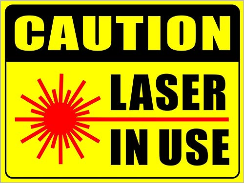 Outdoor/Indoor Large Size 12 X 9 - Caution Laser in Use - Danger Safety Warning Sign Vinyl Label Sticker Decal - Back Self Adhesive Vinyl