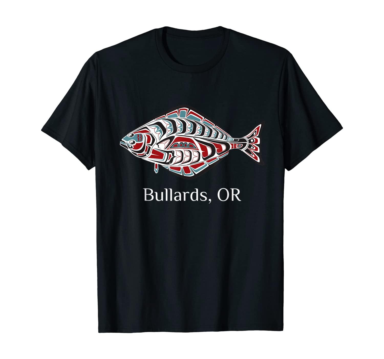 Bullards Oregon PNW Native Indian American Halibut Fishermen T-Shirt