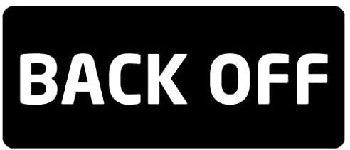 Large 5'' Sticker - Back Off Hard Hat - Construction Toolbox, Hardhat, Lunchbox, Helmet, Mechanic & More