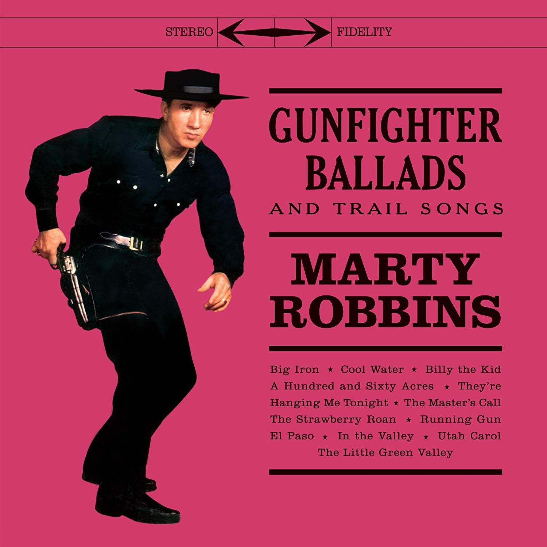 Gunfighter Ballads & Trail Songs