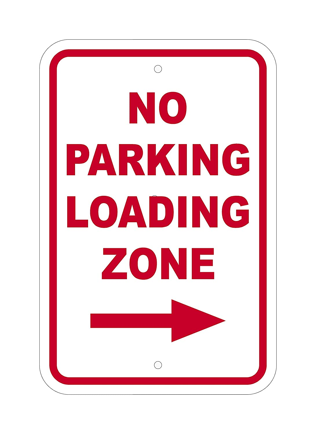 Supply360 FS1097 -NO Parking Loading Zone - with Right Arrow - 12 (W) x 18 (H) Heavy Gauge Aluminum Outdoor Sign, Non-Reflective, Made in The USA