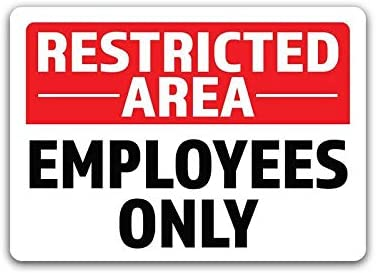 2-Pack Restricted Area Employees Only Vinyl Decal Sticker 7-Inch by 5-Inch Premium Quality Vinyl Decal Laminated with UV Protective Laminate OS2742