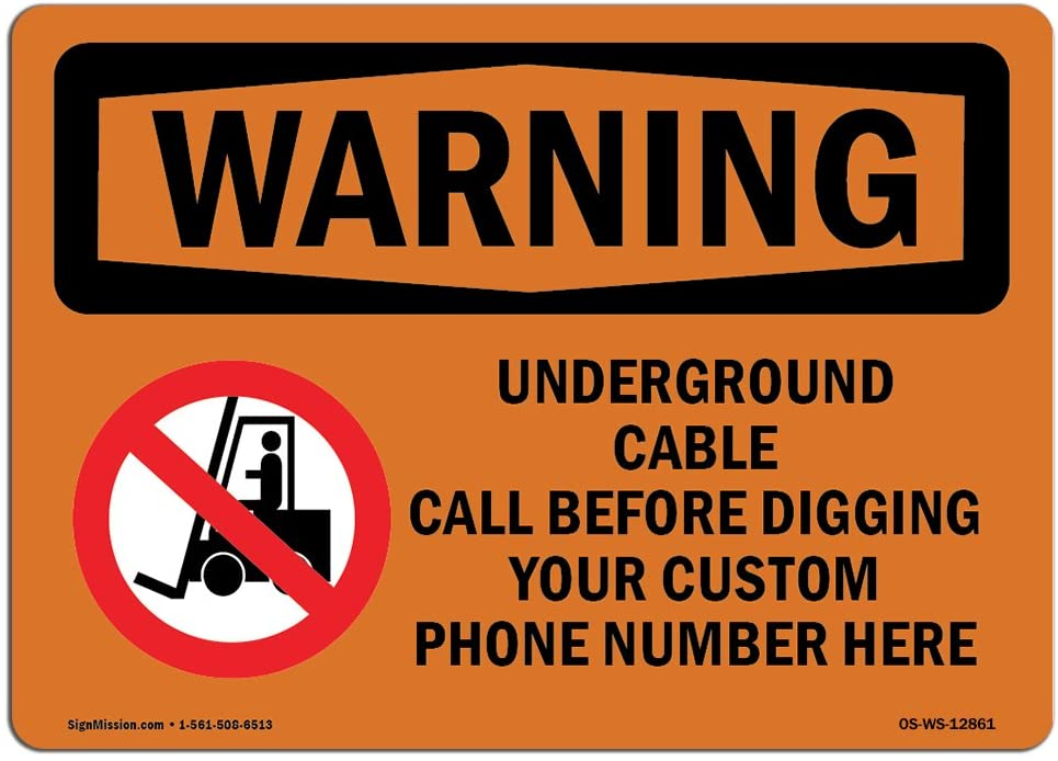 OSHA Warning Sign - Underground Cable Call Custom | Choose from: Aluminum, Rigid Plastic or Vinyl Label Decal | Protect Your Business, Construction Site, Warehouse & Shop Area | Made in The USA