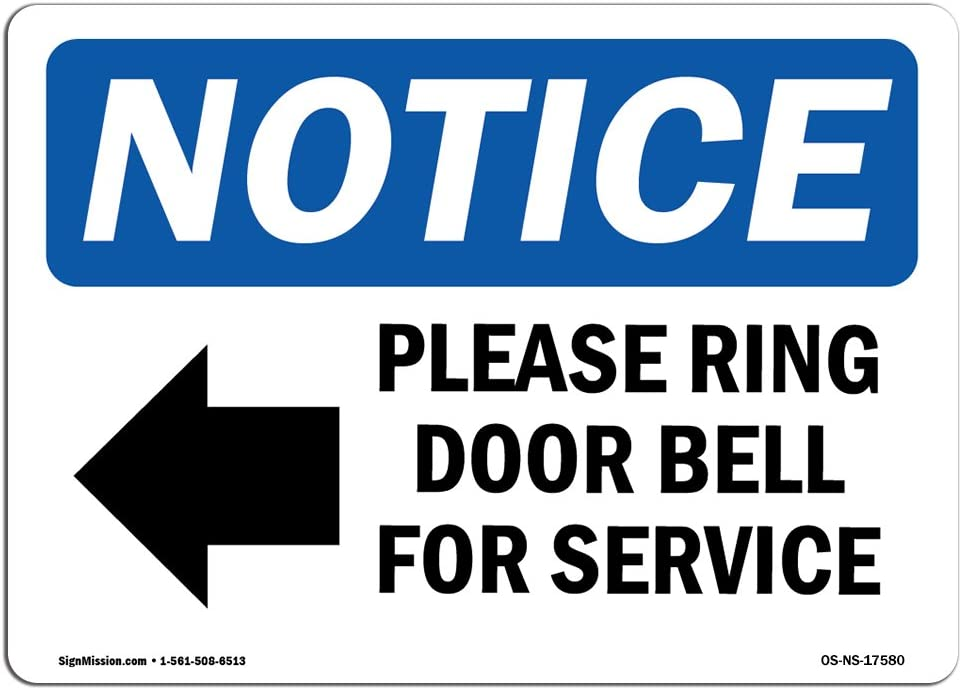 OSHA Notice Sign - Please Ring Door Bell for Service Sign with Symbol | Choose from: Aluminum, Rigid Plastic or Vinyl Label Decal | Protect Your Business, Work Site |  Made in The USA