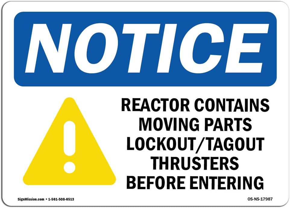 OSHA Notice Sign - Reactor Contains Moving Parts Sign with Symbol | Choose from: Aluminum, Rigid Plastic or Vinyl Label Decal | Protect Your Business, Construction Site |  Made in The USA