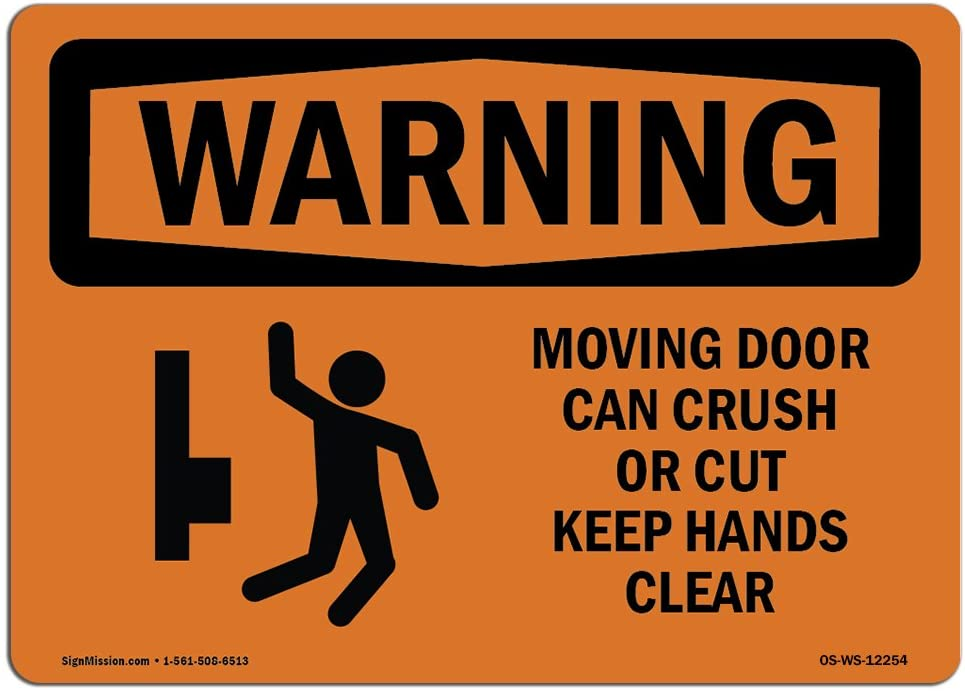 OSHA Warning Sign - Moving Door Can Crush Or Cut with Symbol | Choose from: Aluminum, Rigid Plastic or Vinyl Label Decal | Protect Your Business, Work Site, Warehouse & Shop Area | Made in The USA