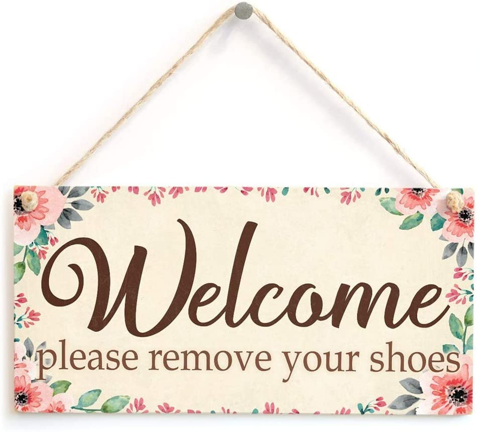 na Welcome Please Remove Your Shoes - Lovely Flowery Design Hanging Home Decor Sign 10