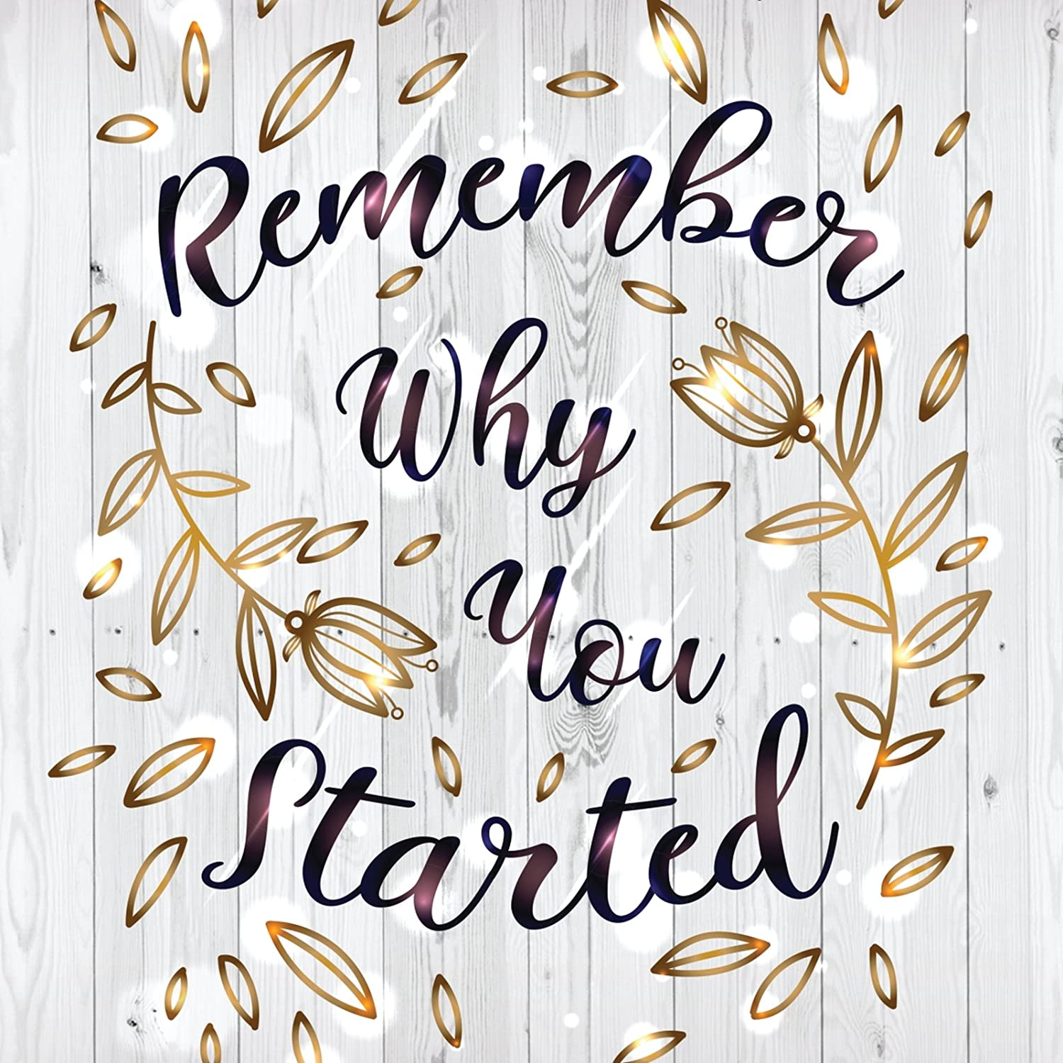 iCandy Products Inc Remember Why You Started Motivational Inspirational Wall Decor Home Art Print, Square Signs - Plastic