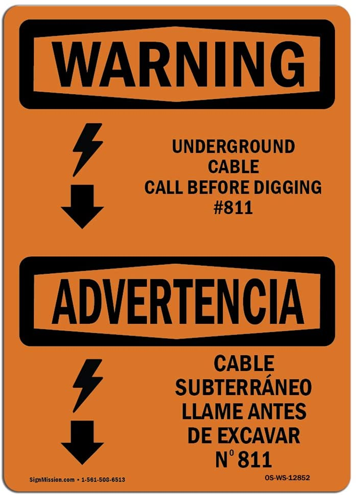 OSHA Warning Sign - Underground Cable Call #811 Bilingual | Choose from: Aluminum, Rigid Plastic or Vinyl Label Decal | Protect Your Business, Work Site, Warehouse & Shop Area | Made in The USA