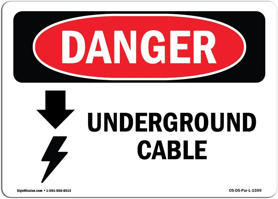 OSHA Danger Sign - Underground Cable | Choose from: Aluminum, Rigid Plastic Or Vinyl Label Decal | Protect Your Business, Construction Site, Warehouse & Shop Area |  Made in The USA
