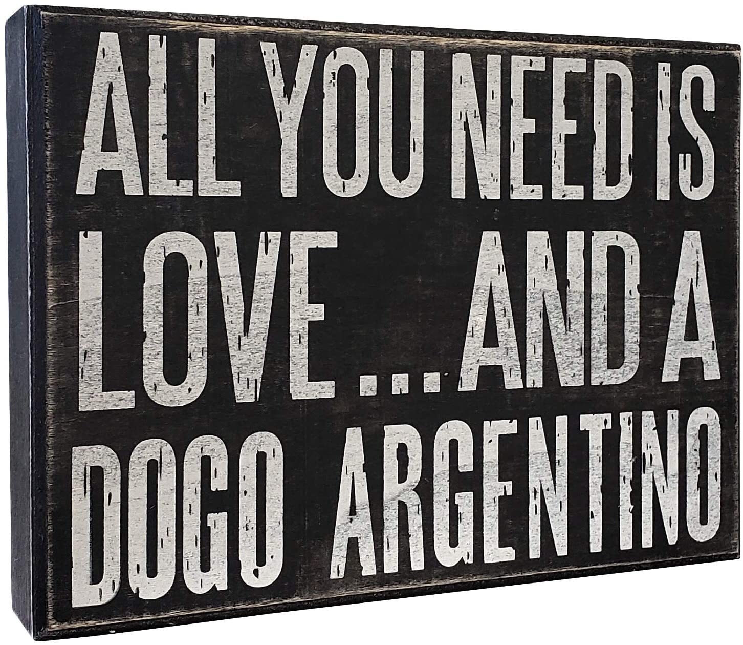 JennyGems All You Need is Love and a Dogo Argentino - Wooden Sign - Dogo Mom, Dogo Lovers, Dogo Gifts