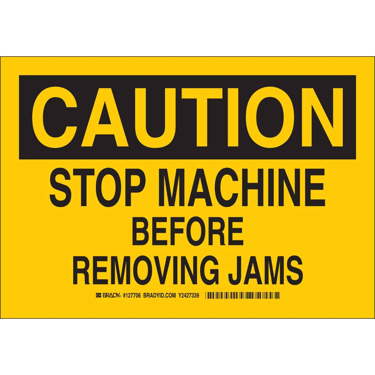 Brady 127706 Machine and Operational Sign, Legend
