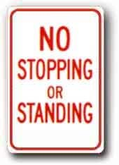 Metal Sign: 12x18 No Stopping or Standing, Sign Material=E.G. Reflective on Aluminum