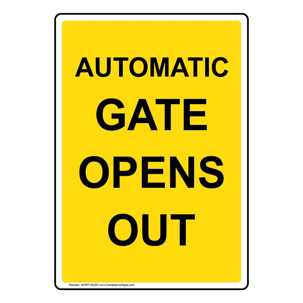 Vertical Automatic Gate Opens Out Sign, 10x7 in. Plastic for Enter/Exit by ComplianceSigns