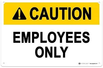 CGSignLab |Employees Only -Caution Sign .040 Industrial Rust-Free Aluminum OSHA Safety Sign | 18x12